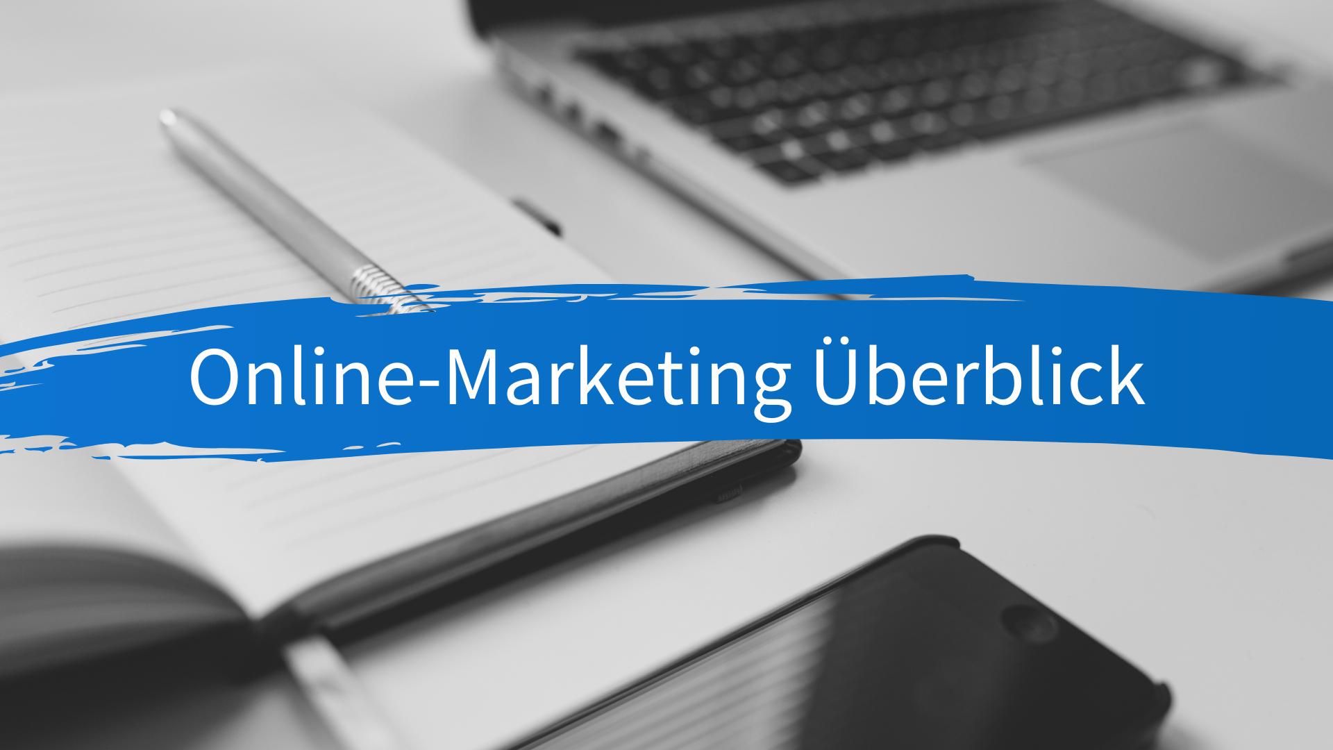 Online-Marketing Überblick